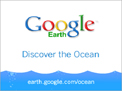 Google Earth Discover the Ocean